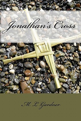1929 Jonathan's Cross - Book One by M.L. Gardner