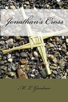 Jonathan's Cross by M.L. Gardner