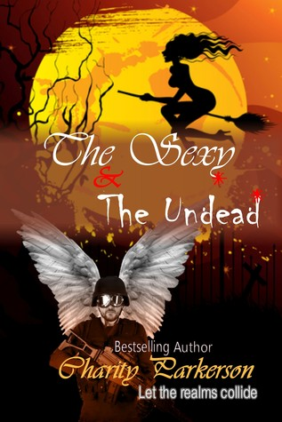 The Sexy & The Undead by Charity Parkerson
