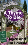 A Thyme to Die (The Peggy Lee Garden Mysteries, #6)