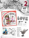 Zentangle 2: Scrapbooks, Sketchbooks, Journals, AJCs, Cards, Words, Borders