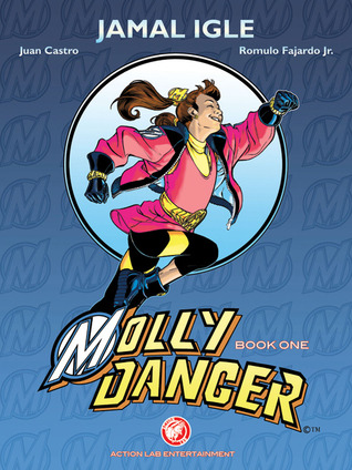 Get Molly Danger: Book One: Mighty PDF