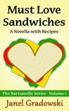 Must Love Sandwiches (The Bartonville Series, #1)