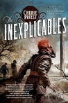 The Inexplicables (The Clockwork Century, #5)