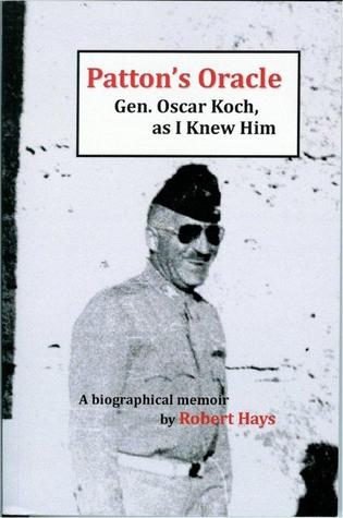 Patton's Oracle by Robert Hays
