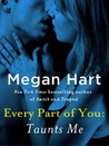 Every Part of You: Taunts Me (Every Part of You, #3)
