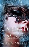 A Shard of Ice (Black Smyphony, #1)