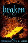 Broken (Fated Saga, #4)