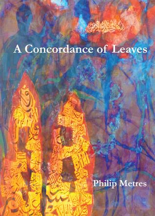 Review A Concordance of Leaves by Philip Metres PDF