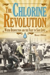 The Chlorine Revolution by Michael J. McGuire