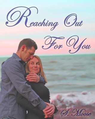 Reaching Out For You (Never Letting Go #1)