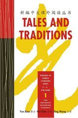 Tales and Traditions: Readings in Chinese Literature Series (Volume 1)