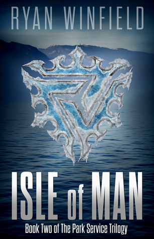 Isle of Man (Park Service Trilogy, #2)