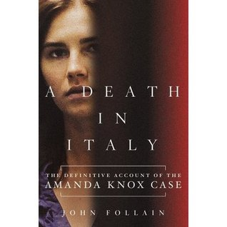 Find Amanda Knox and a Death in Italy MOBI