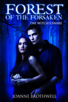 Forest of the Forsaken: The Witch's Snare