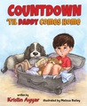 Countdown 'til Daddy Comes Home by Kristin Ayyar