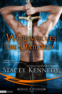 Werewolves Be Damned (Magic &amp; Mayhem, #1)
