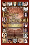 A Legacy of Leaders II