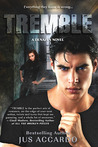 Tremble (Denazen, #3)