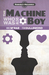 The Machine Who Was Also a Boy by Mike McRae
