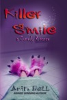Killer Smile: A Comedy Romance