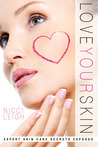 Love Your Skin: Expert Skin Care Secrets Exposed