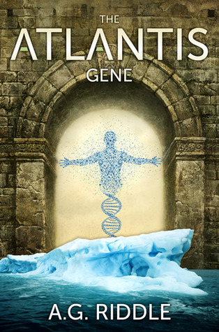 The Atlantis Gene: A Thriller (The Origin Mystery, #1)