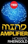 Mind Amplifier: Can Our Digital Tools Make Us Smarter?