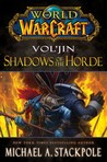 Vol'jin: Shadows of the Horde (World of Warcraft, #12)
