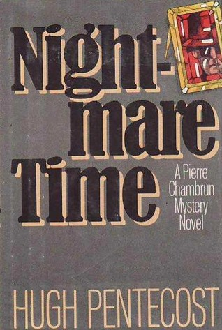 Find Nightmare Time (Pierre Chambrun Mystery #21) PDF by Hugh Pentecost