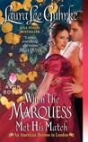 When the Marquess Met His Match (An American Heiress in London, #1)