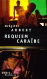 Requiem Caraibe (Seuil Policiers) (French Edition)
