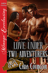 Love Under Two Adventurers (Lusty, Texas #16)