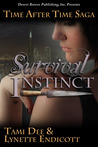 Survival Instinct (Time After Time Saga #2)