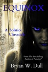 Equinox (The Solstice Chronicles #2)