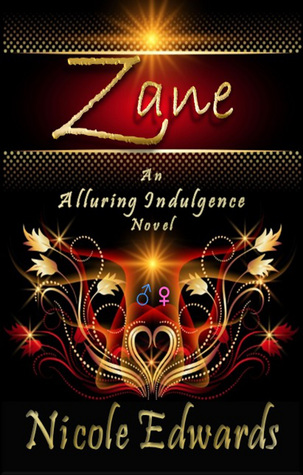 Zane (Alluring Indulgence, #2)