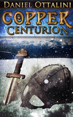 Copper Centurion (The Steam Empire Chronicles #2)
