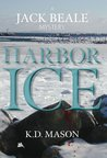 Harbor Ice (Jack Beale Mystery Series - Book 1)