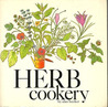 Herb cookery and other recipes