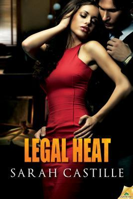 Post thumbnail of Review: Legal Heat by Sarah Castille