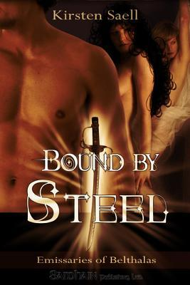 Bound by Steel by Kirsten Saell
