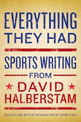 Everything They Had by David Halberstam