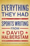 Everything They Had: Sports Writing