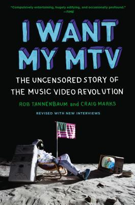 Download online I Want My MTV: The Uncensored Story of the Music Video Revolution PDF by Craig Marks, Rob Tannenbaum