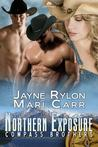Northern Exposure (Compass Brothers, #1)