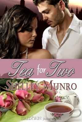 Tea for Two by Shelley Munro