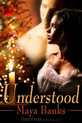 Understood by Maya Banks