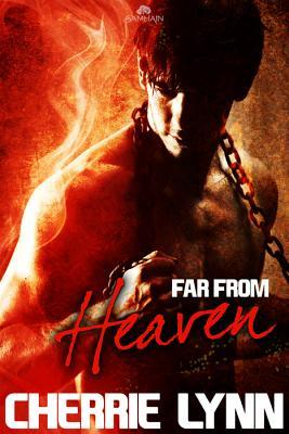 Far From Heaven by Cherrie Lynn