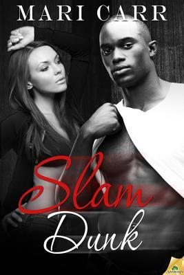 Slam Dunk by Mari Carr