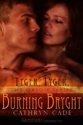 Tyger, Tyger Burning Bryght by Cathryn Cade
